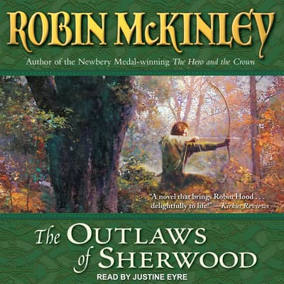 The Outlaws of Sherwood by Robin McKinley audiobook