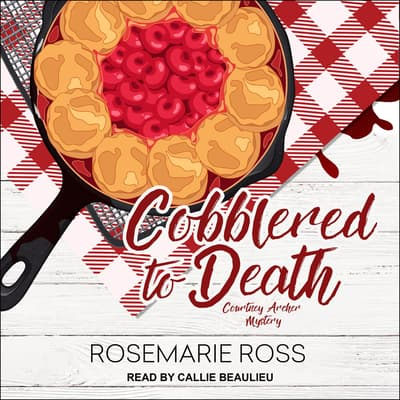 Cobblered to Death by Rosemarie Ross audiobook