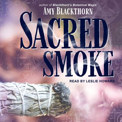 Sacred Smoke by Amy Blackthorn audiobook