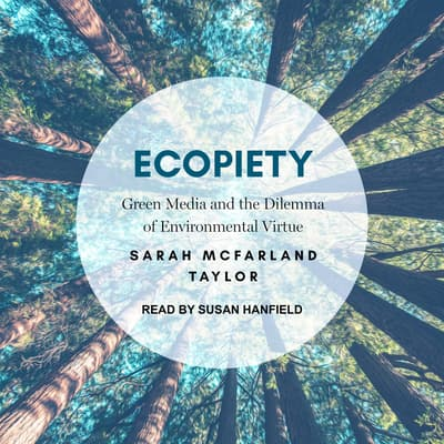 Ecopiety by Sarah McFarland Taylor audiobook
