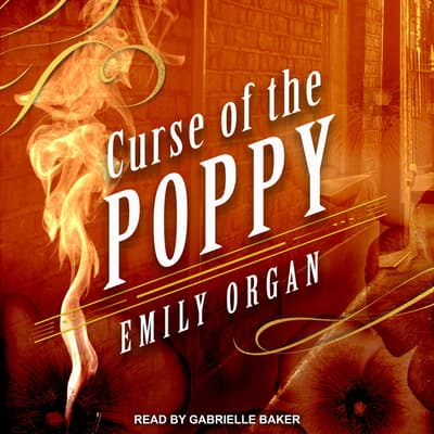 Curse of the Poppy by Emily Organ audiobook