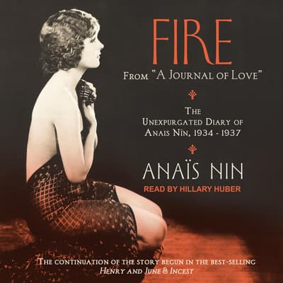 Fire by Anaïs Nin audiobook