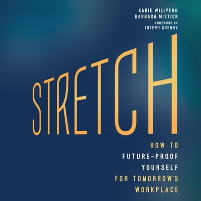 Stretch by Karie Willyerd audiobook