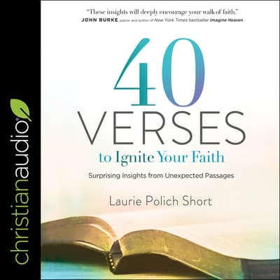 40 Verses to Ignite Your Faith by Laurie Polich Short audiobook
