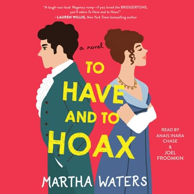 To Have and to Hoax by Martha Waters audiobook
