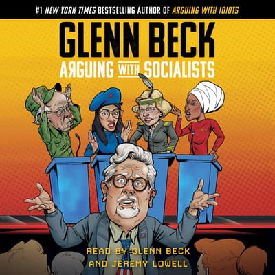 Arguing with Socialists by Glenn Beck audiobook