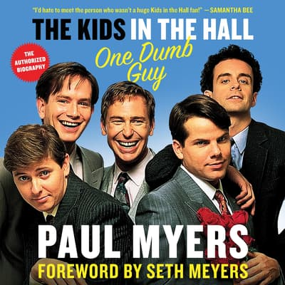 The Kids in the Hall by Paul Myers audiobook