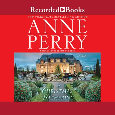 A Christmas Gathering by Anne Perry audiobook