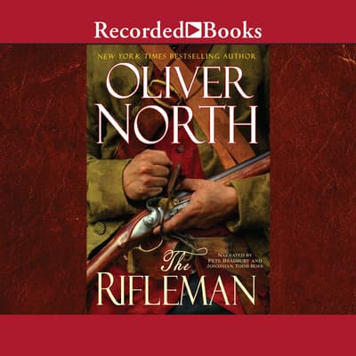 The Rifleman by Oliver North audiobook