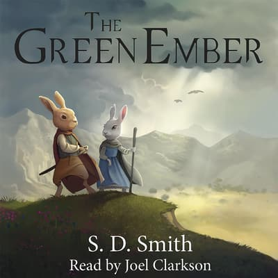 The Green Ember by S. D. Smith audiobook