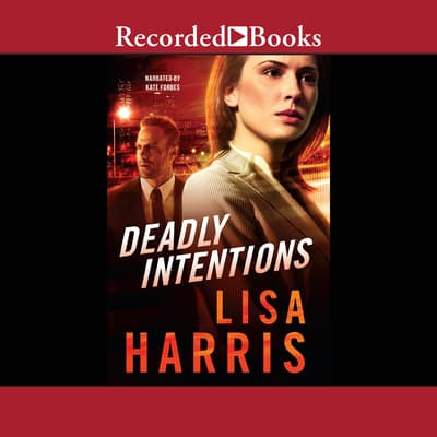 Deadly Intentions by Lisa Harris audiobook