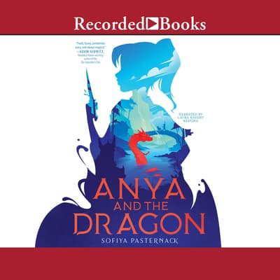 Anya and the Dragon by Sofiya Pasternack audiobook