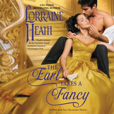 The Earl Takes a Fancy by Lorraine Heath audiobook