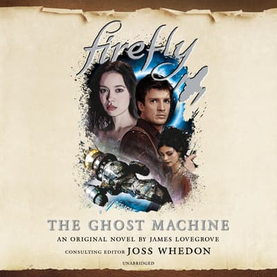 Firefly: The Ghost Machine by James Lovegrove audiobook