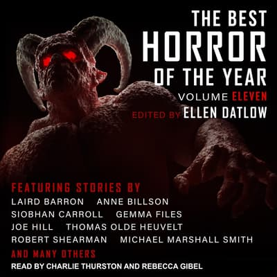 The Best Horror of the Year Volume Eleven by Ellen Datlow audiobook