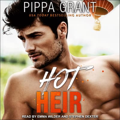 Hot Heir by Pippa Grant audiobook