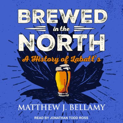 Brewed in the North by Matthew J. Bellamy audiobook
