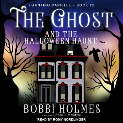 The Ghost and the Halloween Haunt by Bobbi Holmes audiobook