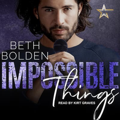 Impossible Things by Beth Bolden audiobook
