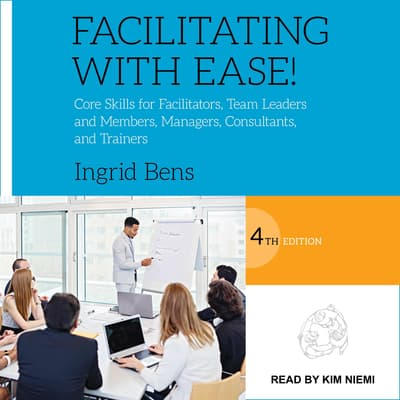 Facilitating with Ease! by Ingrid Bens audiobook