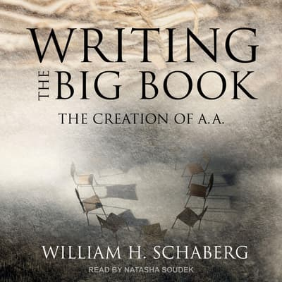 Writing the Big Book by William H. Schaberg audiobook