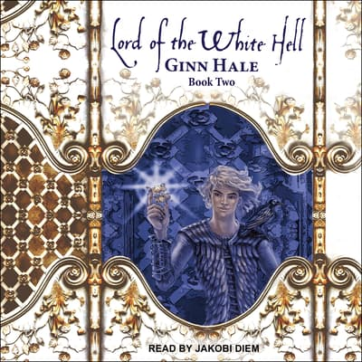 Lord of the White Hell Book Two by Ginn Hale audiobook