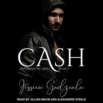 Cash by Jessica Gadziala audiobook