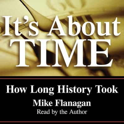 It's About Time by Mike Flanagan audiobook