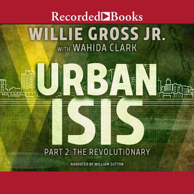Urban Isis, Part 2 by Wahida Clark audiobook