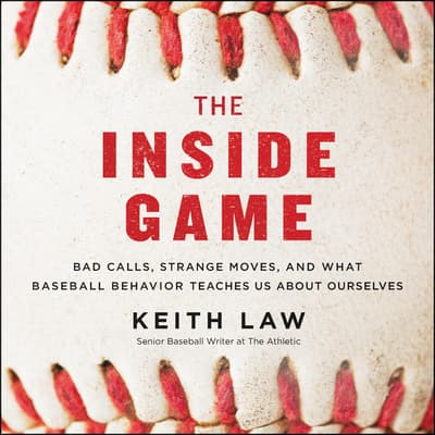 The Inside Game by Keith Law audiobook