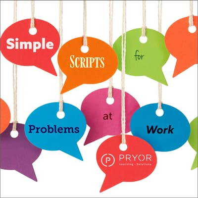 Simple Scripts for Problems at Work by Pryor Learning Solutions audiobook