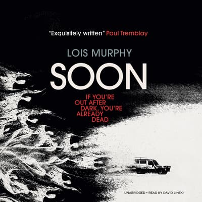 Soon by Lois Murphy audiobook