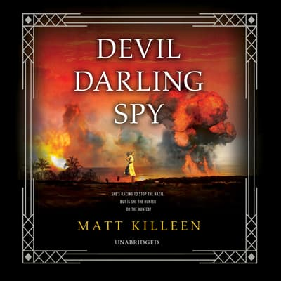 Devil Darling Spy by Matt Killeen audiobook