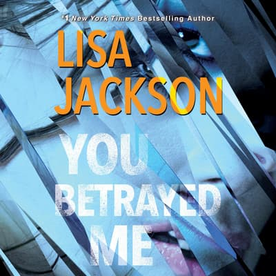 You Betrayed Me by Lisa Jackson audiobook