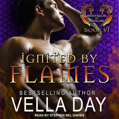 Ignited By Flames by Vella Day audiobook