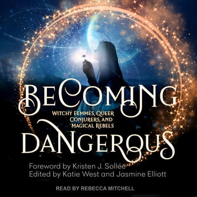 Becoming Dangerous by  audiobook