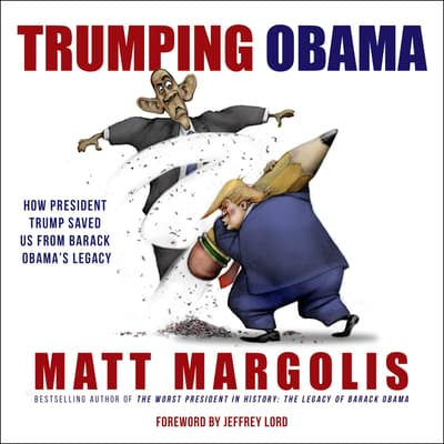 Trumping Obama by Matt Margolis audiobook