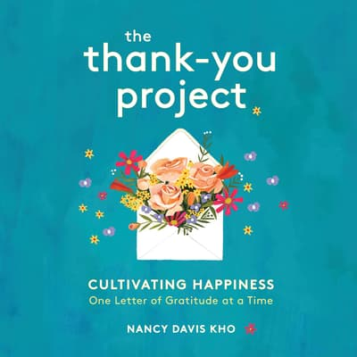 The Thank-You Project by Nancy Davis Kho audiobook