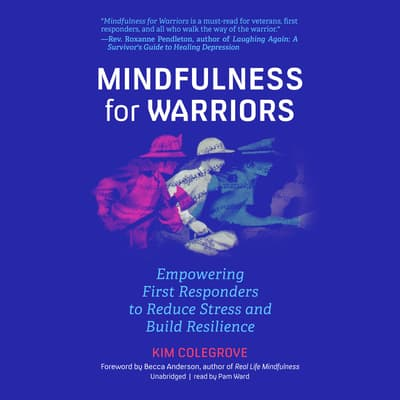 Mindfulness for Warriors by Kim Colegrove audiobook
