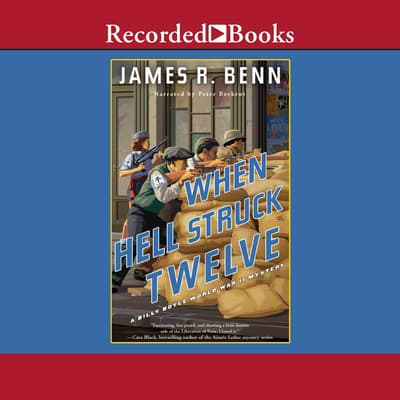 When Hell Struck Twelve by James R. Benn audiobook