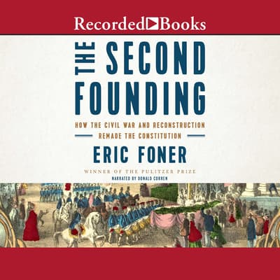The Second Founding by Eric Foner audiobook