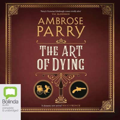 The Art of Dying by Ambrose Parry audiobook
