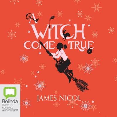 A Witch Come True by James Nicol audiobook