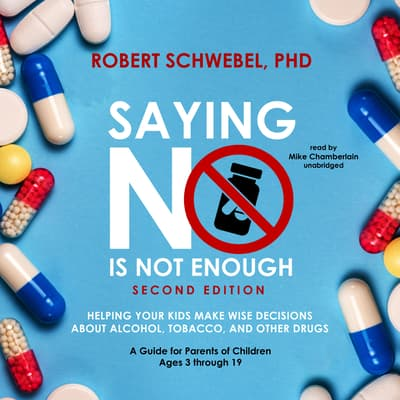 Saying No Is Not Enough, Second Edition by Robert Schwebel audiobook