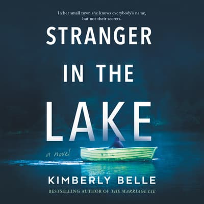 Stranger in the Lake by Kimberly Belle audiobook