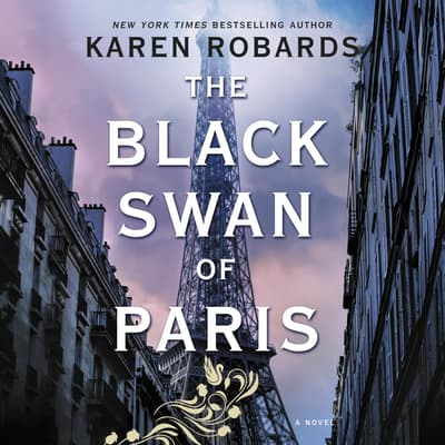 The Black Swan of Paris by Karen Robards audiobook
