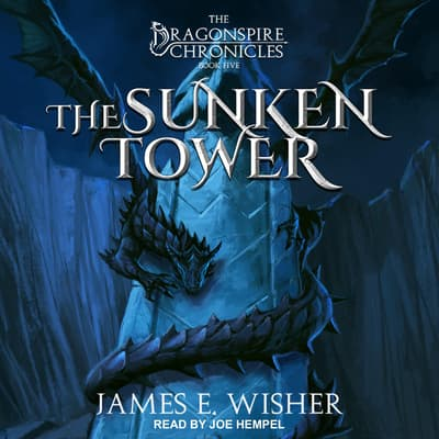 The Sunken Tower by James E. Wisher audiobook