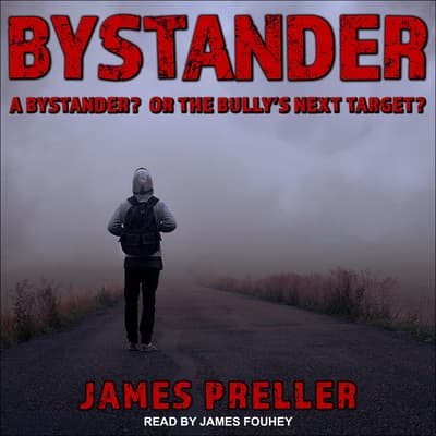 Bystander by James Preller audiobook
