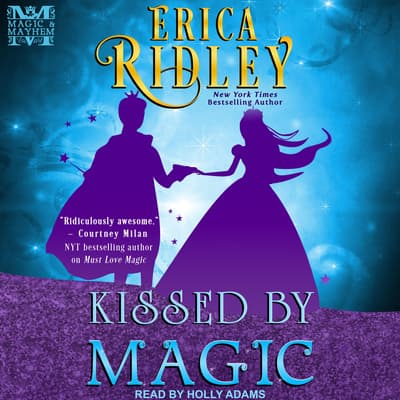 Kissed by Magic by Erica Ridley audiobook