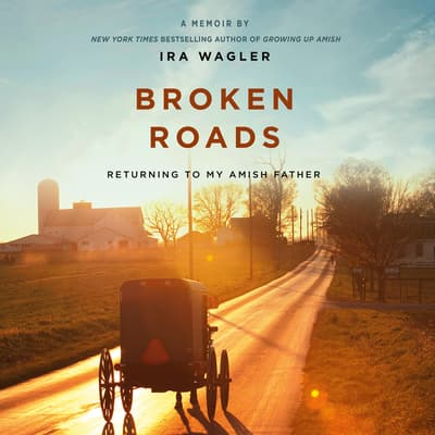 Broken Roads by Ira Wagler audiobook